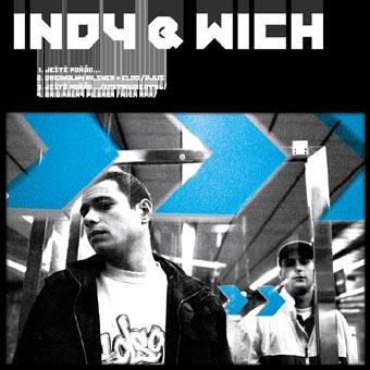 Indy a Wich - Ještě pořád